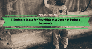 5 Business Ideas for Your Kids